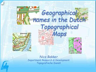 Geographical names in the Dutch Topographical Maps