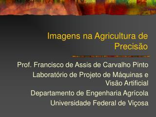 Imagens na Agricultura de Precisão