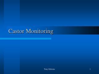Castor Monitoring