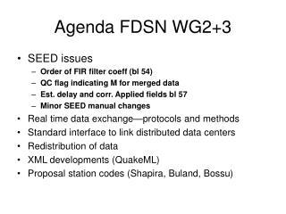 Agenda FDSN WG2+3