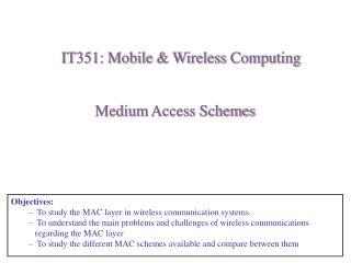 Medium  Access Schemes