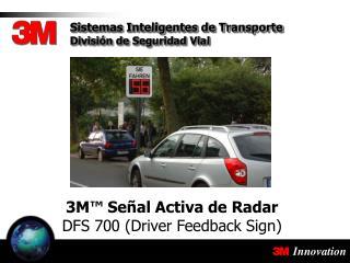 3M� Se�al Activa de Radar DFS 700 (Driver Feedback Sign)