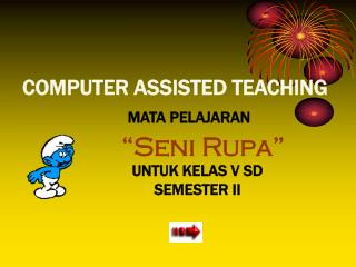 COMPUTER ASSISTED TEACHING