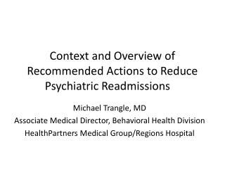 Context and Overview of Recommended Actions to Reduce Psychiatric Readmissions