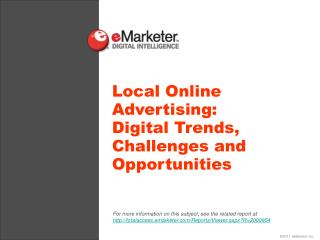 Local Online Advertising:  Digital Trends, Challenges and Opportunities
