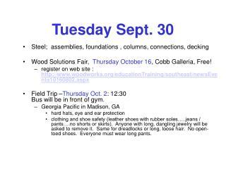 Tuesday Sept. 30