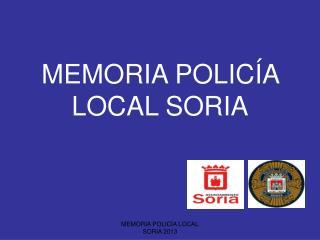 MEMORIA POLICÍA LOCAL SORIA
