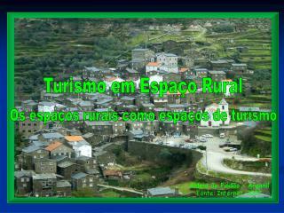 Turismo em Espa�o Rural