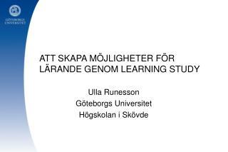ATT SKAPA M JLIGHETER F R L RANDE GENOM LEARNING STUDY
