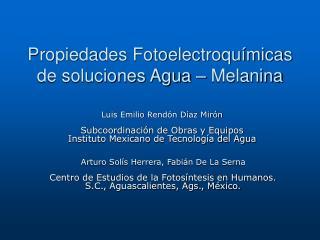 Propiedades Fotoelectroqu�micas de soluciones Agua � Melanina
