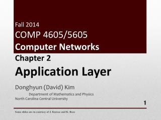 Fall  2014 COMP 4605/5605 Computer  Networks