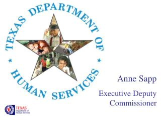 Anne Sapp Executive Deputy Commissioner