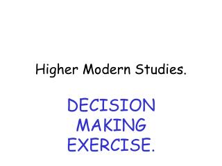 Higher Modern Studies.