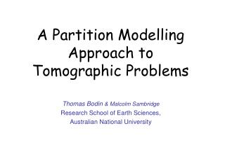A Partition Modelling  Approach to  Tomographic Problems