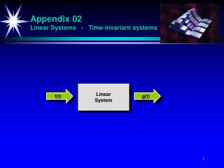 Appendix 02 Linear Systems   -   Time-invariant systems