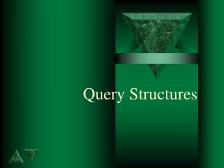 Query Structures
