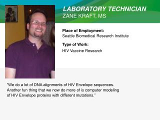 LABORATORY TECHNICIAN ZANE KRAFT, MS