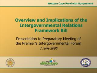 Presentation to Preparatory Meeting of the Premier's Intergovernmental Forum 1 June 2005
