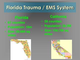 Florida Trauma / EMS System
