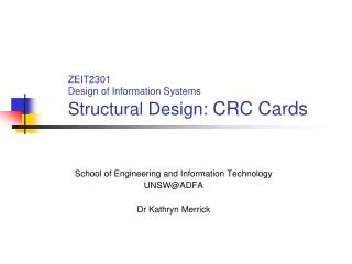 ZEIT2301 Design of Information Systems Structural Design:  CRC Cards