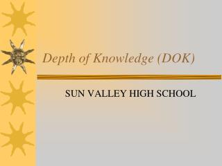 Depth of Knowledge (DOK)