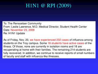 H1N1 @ RPI (2009)
