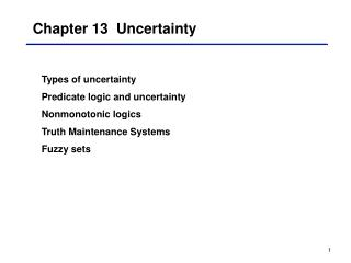 Chapter 13  Uncertainty
