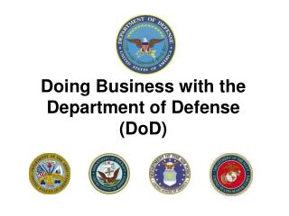 Doing Business with the Department of Defense  (DoD)