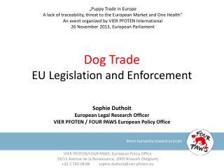 Dog Trade  EU Legislation and Enforcement