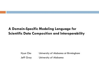 A Domain-Specific Modeling Language for Scientific Data Composition and Interoperability