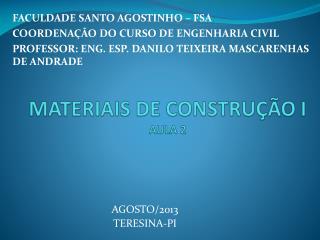 MATERIAIS DE CONSTRUÇÃO I AULA 2