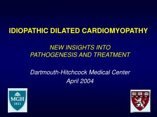 IDIOPATHIC DILATED CARDIOMYOPATHY