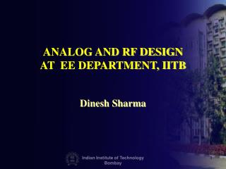 ANALOG AND RF DESIGN AT  EE DEPARTMENT, IITB
