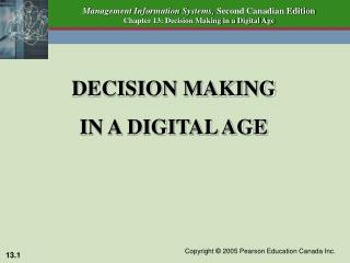 DECISION MAKING IN A DIGITAL AGE