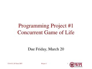 Programming Project 1 Concurrent Game of Life