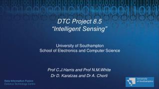 DTC Project 8.5 �Intelligent Sensing�