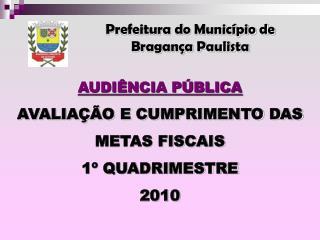 Prefeitura do Município de  Bragança Paulista