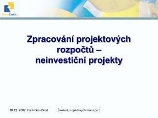 Zpracování projektových rozpočtů – neinvestiční projekty