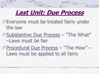 Last Unit: Due Process