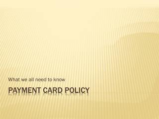 Payment Card Policy
