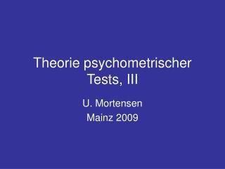 Theorie psychometrischer Tests, III