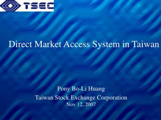 Direct Market Access System in Taiwan