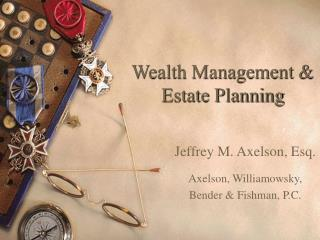 Wealth Management & Estate Planning