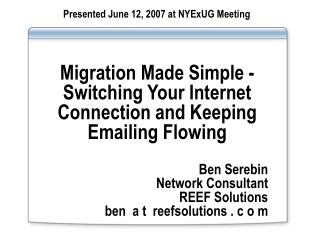 Migration Made Simple - Switching Your Internet Connection and Keeping Emailing Flowing