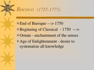 Rococo   (1725-1775)