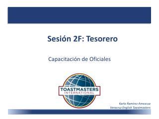 Sesión 2F: Tesorero