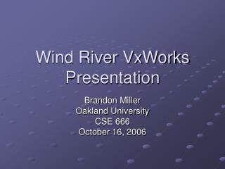 Wind River VxWorks Presentation