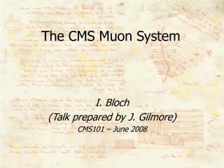 The CMS Muon System