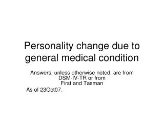 Personality change due to general medical condition