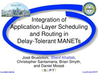 Integration of  Application-Layer Scheduling and Routing in  Delay-Tolerant MANETs